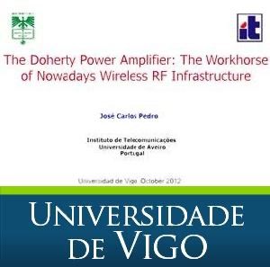 The Doherty Power Amplifier: The Workhorse of Nowadays Wireless RF Infrastructure