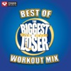 Best of Biggest Loser Workout Mix (60 Minute Non-Stop Workout Mix), Power Music Workout