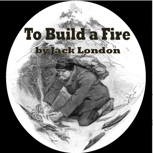 jack london to build a fire essay Free essay: jack london's to build a fire: theme the significance of the words dying and death in jack london's 1910 novel, to build a.