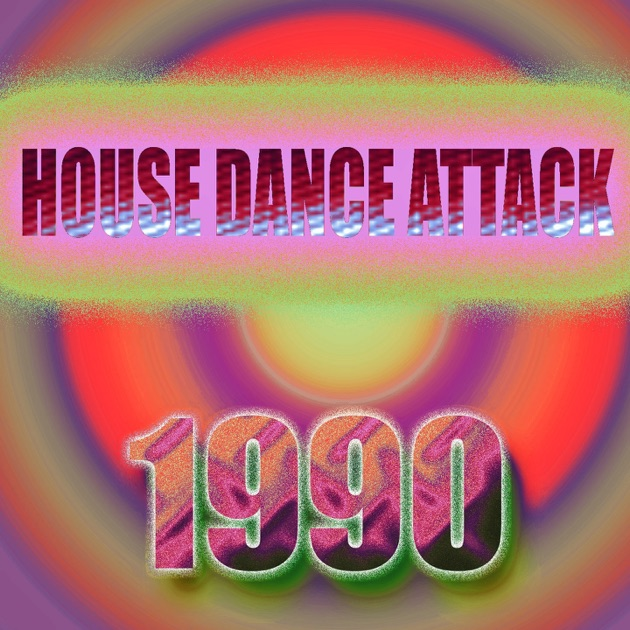 House dance attack 1990 oldies tracks by various artists for 1990 house music