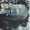 Sings the Blues, Nina Simone
