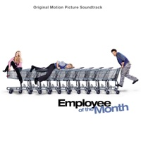 Employee of the Month - Official Soundtrack