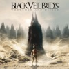 Wretched and Divine - The Story of the Wild Ones, Black Veil Brides
