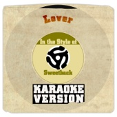 Lover (In the Style of Sweetback) [Karaoke Version]