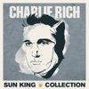 Sun King Collection: Charlie Rich, Charlie Rich
