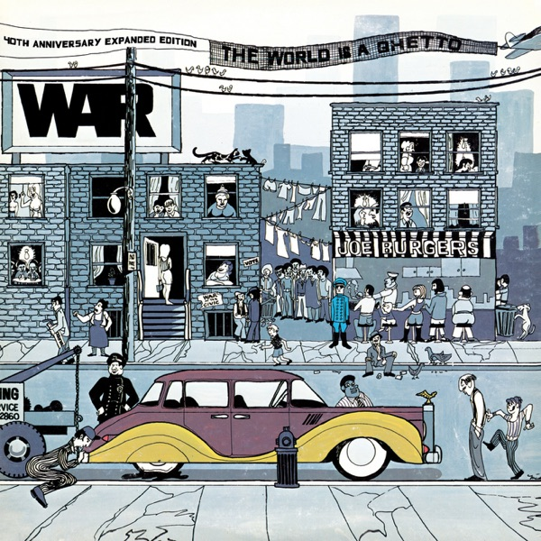 The World Is a Ghetto 40th Anniversary Expanded Edition War CD cover