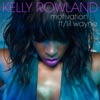 Motivation (feat. Lil Wayne) - Single, Kelly Rowland