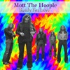 Ready for Love, Mott the Hoople
