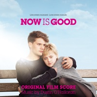 Now Is Good - Official Soundtrack