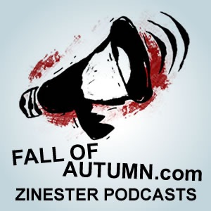 Fall of Autumn.com Zinester Podcasts
