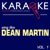 Everybody Loves Somebody (Uptempo) [In the Style of Dean Martin] [Karaoke Instrumental Version] - ProSound Karaoke Band