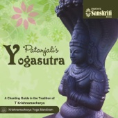 Patanjali's Yogasutra (A Chanting Guide in the Tradition of T. Krishnamacharya)