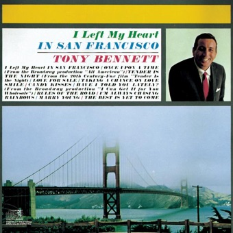 I Left My Heart In San Francisco – Tony Bennett