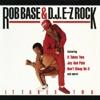 Rob Base & DJ EZ Rock Music