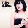 Lily Allen - Whod Have Known