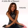 A Little Bit of Respect - Single, Antonia
