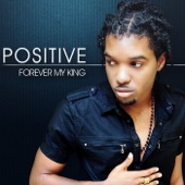 Rock of My Life (feat. DJ Nicholas) - Positive