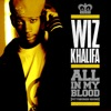 All In My Blood (Pittsburgh Sound) - Single, Wiz Khalifa
