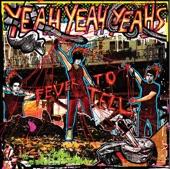 Tic - Yeah Yeah Yeahs
