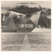 I Am Future