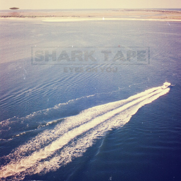 Eyes on You - EP Shark Tape CD cover