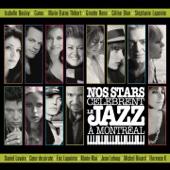 Nos stars célèbrent le Jazz à Montréal