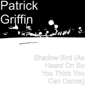 [Download] Shadow Bird (As Heard on so You Think You Can Dance) MP3