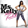 Ms. Kelly, Kelly Rowland