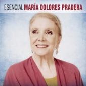 Esencial María Dolores Pradera