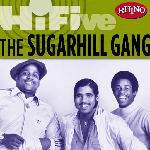Rapper's Delight - The Sugarhill Gang