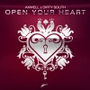 Axwell & Dirty South  ft... - Open Your Heart