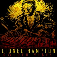 Picture of Golden Vibes (Remastered) by Lionel Hampton and His Orchestra