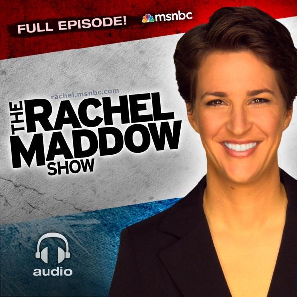 MSNBC Rachel Maddow (audio)