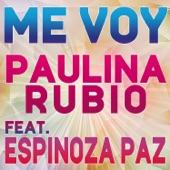 Me Voy (feat. Espinoza Paz) - Single