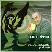 reforma.com - El ojo crítico