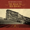 The Road To Red Rocks (Live), Mumford & Sons