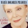 A Carlos Cano, María Dolores Pradera