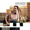 Room for Squares, John Mayer