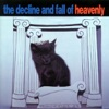 The Decline and Fall of Heavenly, Heavenly