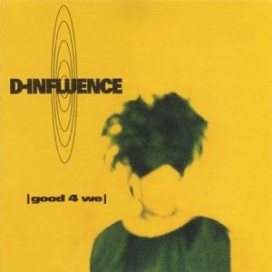 D Influence - Good lover