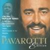 The Pavaroti Edition, Vol. 10: Italian Popular Songs