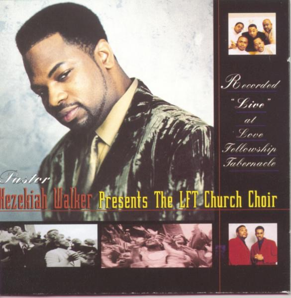 "Presents the LFT Church Choir Recorded ""Live"" At Love Fellowship Tabernacle"