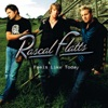 Feels Like Today, Rascal Flatts