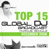 Top 15 Global DJ Broadcast: Markus Schulz - December 2008