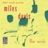Nature Boy  - Miles Davis