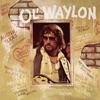 Ol' Waylon, Waylon Jennings