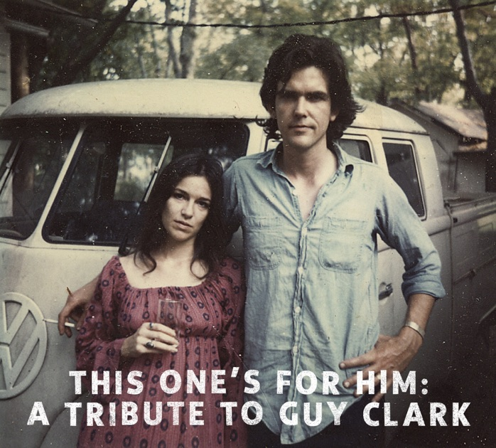 A Tribute to Guy Clark by Various Artists on iTunes