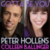 Gotta Be You (feat. Colleen Ballinger) - Single, Peter Hollens