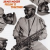 Anthropology (LP Version)  - James Moody