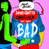 Bad (feat. Vassy) [Radio Edit] - Single, David Guetta & Showtek